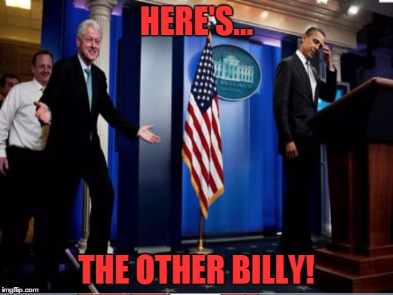 HERE'S... THE OTHER BILLY! | made w/ Imgflip meme maker