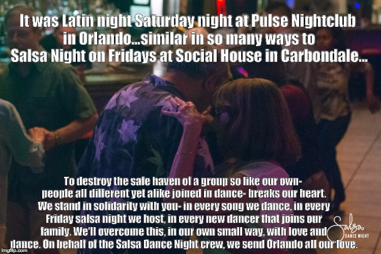 salsa dance | It was Latin night Saturday night at Pulse Nightclub in Orlando...similar in so many ways to Salsa Night on Fridays at Social House in Carbo | image tagged in salsa dance | made w/ Imgflip meme maker