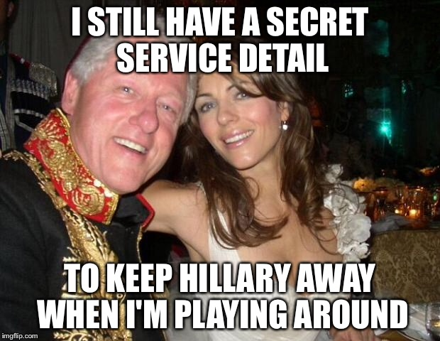 New intern | I STILL HAVE A SECRET SERVICE DETAIL TO KEEP HILLARY AWAY WHEN I'M PLAYING AROUND | image tagged in new intern | made w/ Imgflip meme maker