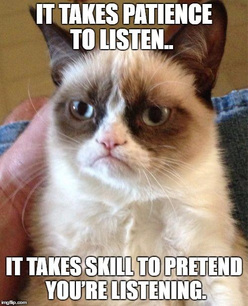 Image result for pretend to listen meme