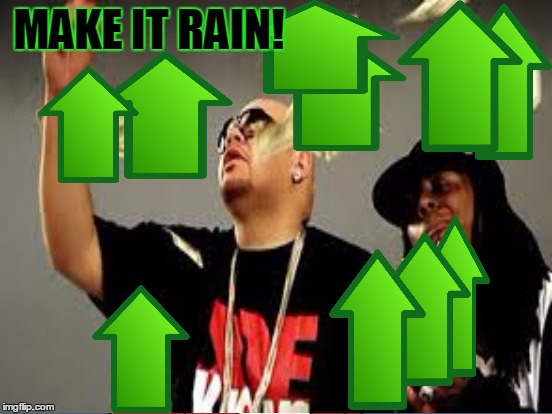 MAKE IT RAIN! | made w/ Imgflip meme maker