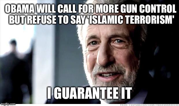 15rkec i guarantee it meme imgflip,Obama Gun Control Meme