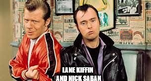 lenny n squiggy | LANE KIFFIN AND NICK SABAN | image tagged in lenny n squiggy | made w/ Imgflip meme maker