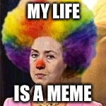 MY LIFE IS A MEME | made w/ Imgflip meme maker