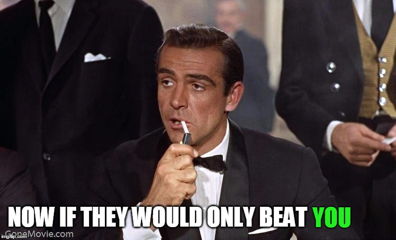 Sean Connery | YOU NOW IF THEY WOULD ONLY BEAT | image tagged in sean connery | made w/ Imgflip meme maker