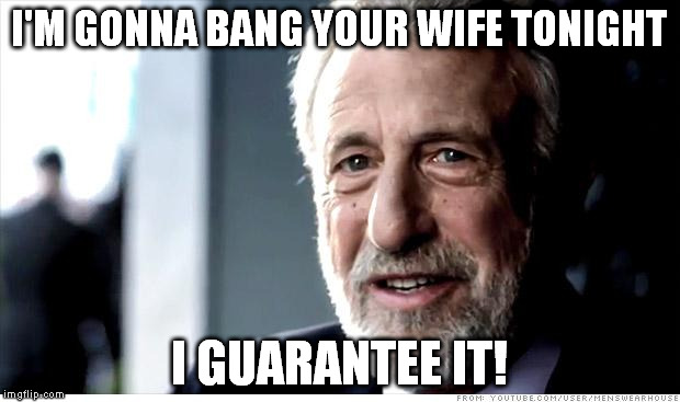 How To Bang Your Wife