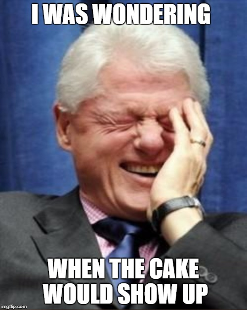 I WAS WONDERING WHEN THE CAKE WOULD SHOW UP | made w/ Imgflip meme maker