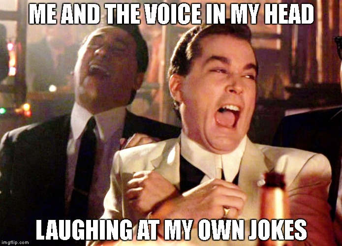 Reservist jokes imgflip reservist jokes me and the voice in my head laughing at my own jokes sciox Images