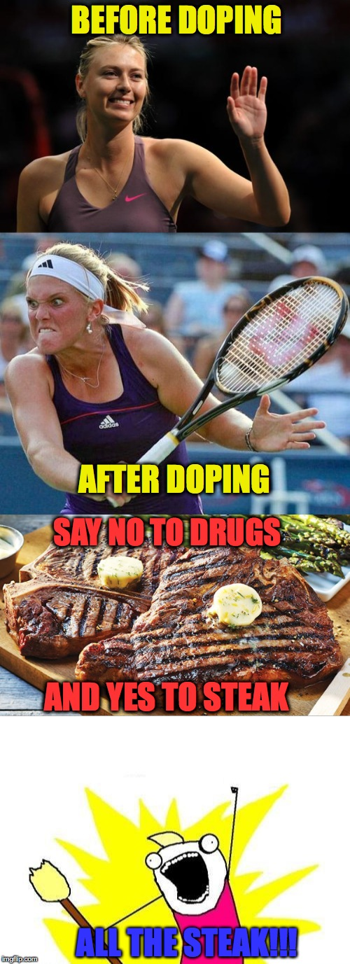 I don't even know...thats my brain | BEFORE DOPING AFTER DOPING SAY NO TO DRUGS AND YES TO STEAK ALL THE STEAK!!! | image tagged in funny,memes,sports,steak,lol,haha | made w/ Imgflip meme maker