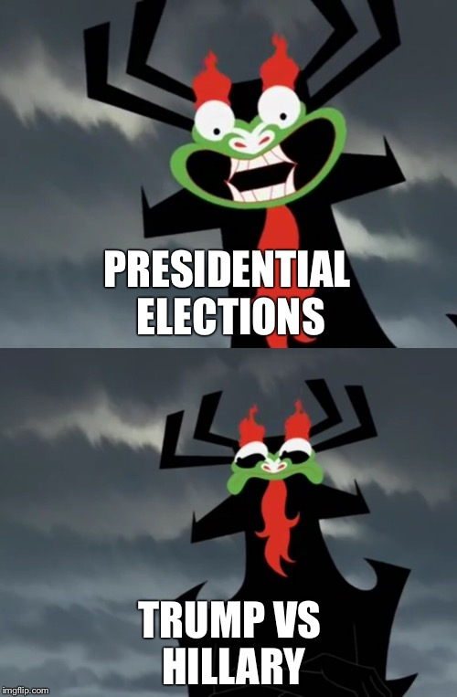 Dissatisfied Aku |  PRESIDENTIAL ELECTIONS; TRUMP VS HILLARY | image tagged in aku,samurai jack,politics,political meme,dissatisfied aku | made w/ Imgflip meme maker