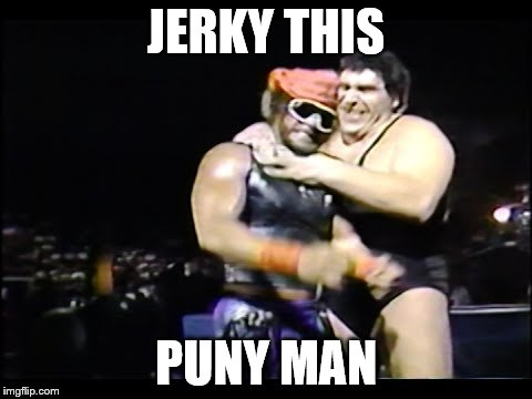 JERKY THIS PUNY MAN | made w/ Imgflip meme maker