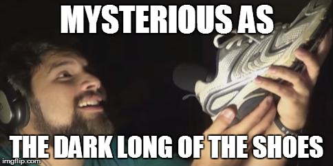Google Translate Meme #9 | MYSTERIOUS AS THE DARK LONG OF THE SHOES | image tagged in memes,mulan,malinda kathleen reese,caleb hyles,google translate sings | made w/ Imgflip meme maker