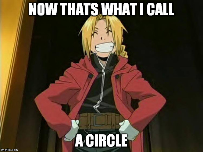 NOW THATS WHAT I CALL A CIRCLE | made w/ Imgflip meme maker