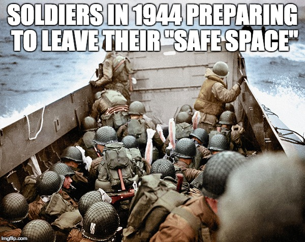 "we've come pretty far from the heroic americans we once were : / | SOLDIERS IN 1944 PREPARING TO LEAVE THEIR ""SAFE SPACE"" 