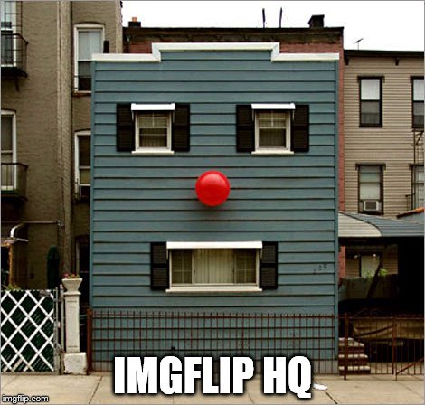 face building | IMGFLIP HQ | image tagged in face building | made w/ Imgflip meme maker