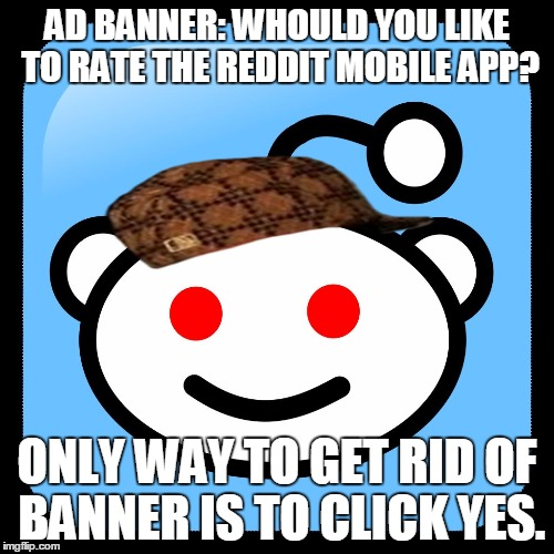 Image tagged in reddit mobile,scumbag - Imgflip