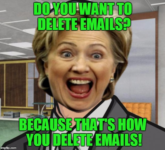 Archer | DO YOU WANT TO DELETE EMAILS? BECAUSE THAT'S HOW YOU DELETE EMAILS! | image tagged in archer,memes,hillary clinton,hillary emails,delete,funny | made w/ Imgflip meme maker