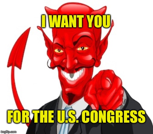 I WANT YOU FOR THE U.S. CONGRESS | made w/ Imgflip meme maker