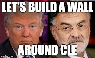 LET'S BUILD A WALL; AROUND CLE | image tagged in frank jackson,donald trump,cleveland,immigrants,immigration | made w/ Imgflip meme maker