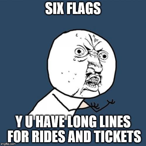 16ebmz six flags line reaction imgflip
