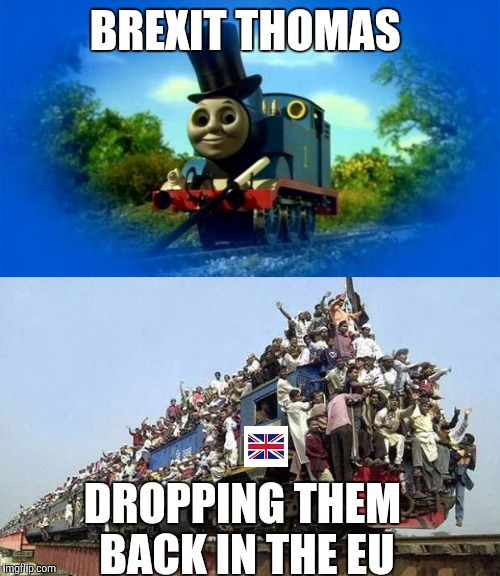 Sodor Brexit |  BREXIT THOMAS; DROPPING THEM BACK IN THE EU | image tagged in brexit,thomas the tank engine,immigrants,refugees | made w/ Imgflip meme maker