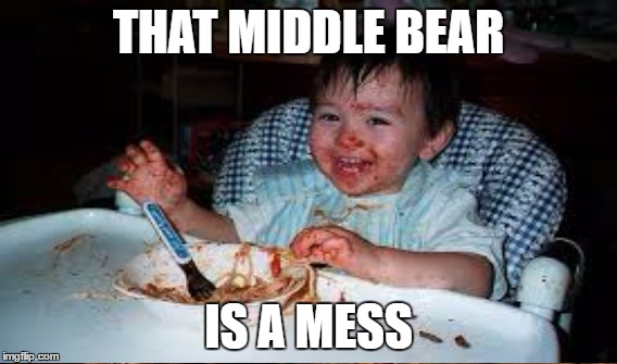 THAT MIDDLE BEAR IS A MESS | made w/ Imgflip meme maker