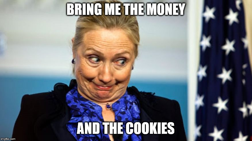 BRING ME THE MONEY AND THE COOKIES | made w/ Imgflip meme maker