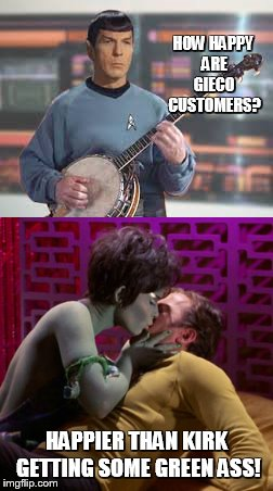 banjo spock! |  HOW HAPPY ARE GIECO CUSTOMERS? HAPPIER THAN KIRK GETTING SOME GREEN ASS! | image tagged in captain kirk,spock,memes | made w/ Imgflip meme maker