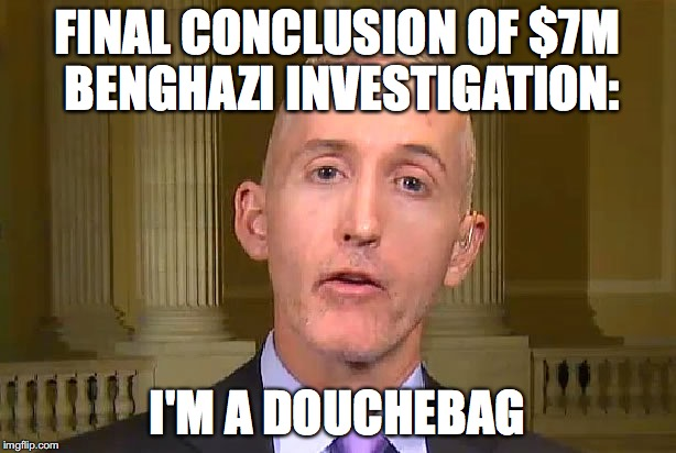16krzy image tagged in trey gowdy,benghazi,hillary clinton imgflip