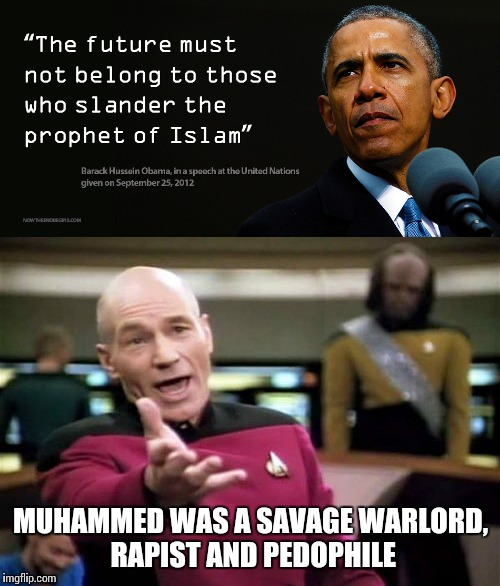 MUHAMMED WAS A SAVAGE WARLORD, RAPIST AND PEDOPHILE | made w/ Imgflip meme maker