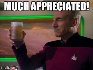 MUCH APPRECIATED! | made w/ Imgflip meme maker