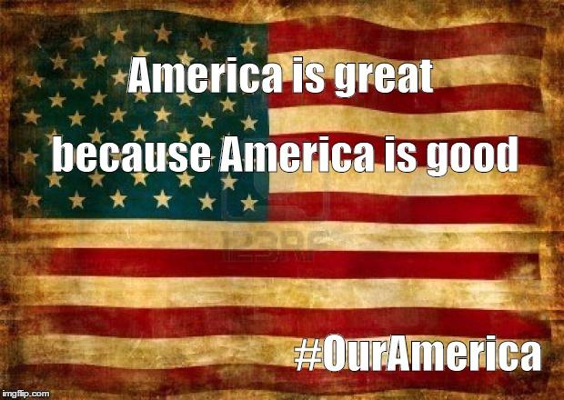 American Flag Meme #OurAmerica