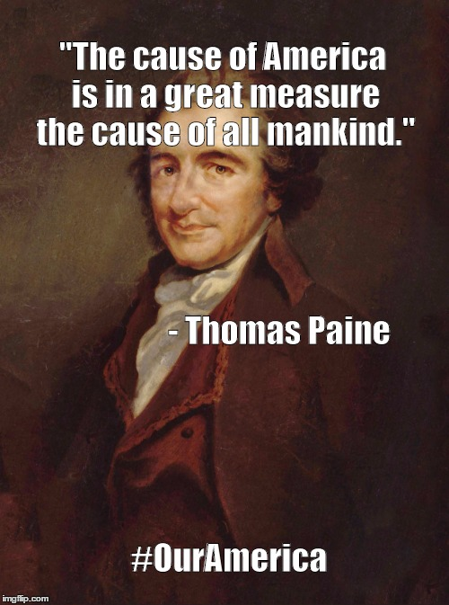 "the role and influence of thomas paine on american history On this day in 1776, writer thomas paine publishes his pamphlet ""common sense,"" setting forth his arguments in favor of american independence although little used today, pamphlets were an."