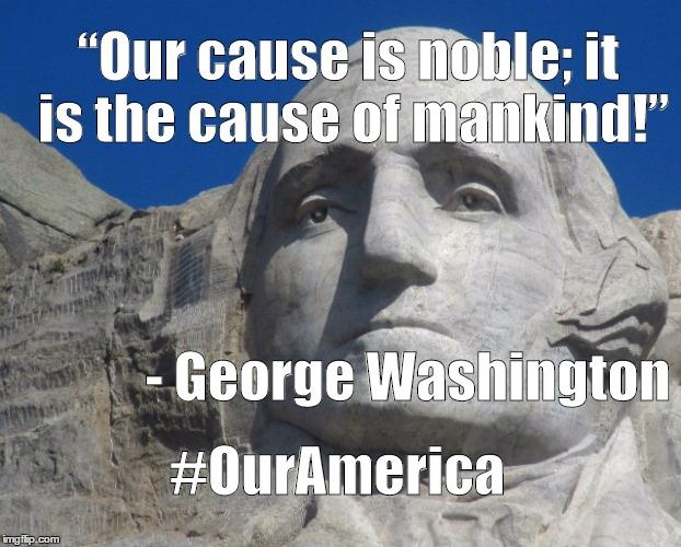George Washington Rushmore Meme #OurAmerica