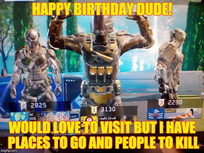 Call Of Duty Black Ops Birthday Meme Imgflip