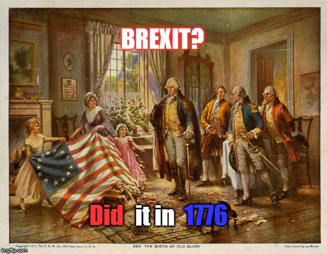 Image result for brexit 1776 meme
