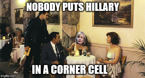 NOBODY PUTS HILLARY IN A CORNER CELL | made w/ Imgflip meme maker