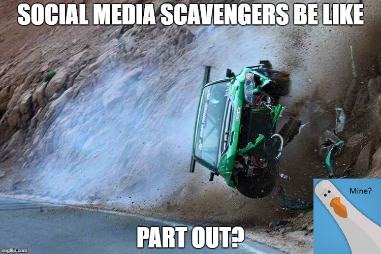 Every kid who thinks he owns a race car but wants to low ball for parts... | SOCIAL MEDIA SCAVENGERS BE LIKE PART OUT? | image tagged in carmemes,because racecar,car crash,car,evomeme,mitsubishi | made w/ Imgflip meme maker