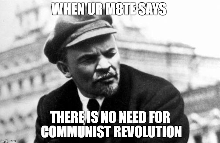 Image result for meme lenin