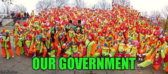 OUR GOVERNMENT | made w/ Imgflip meme maker