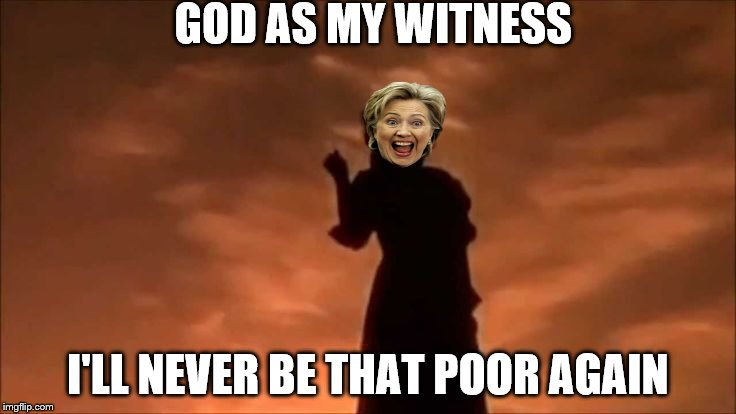 GOD AS MY WITNESS I'LL NEVER BE THAT POOR AGAIN | made w/ Imgflip meme maker