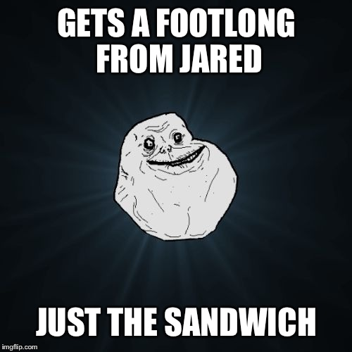 GETS A FOOTLONG FROM JARED JUST THE SANDWICH | made w/ Imgflip meme maker