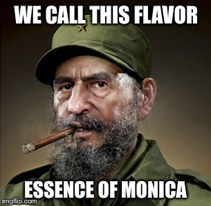 WE CALL THIS FLAVOR ESSENCE OF MONICA | made w/ Imgflip meme maker