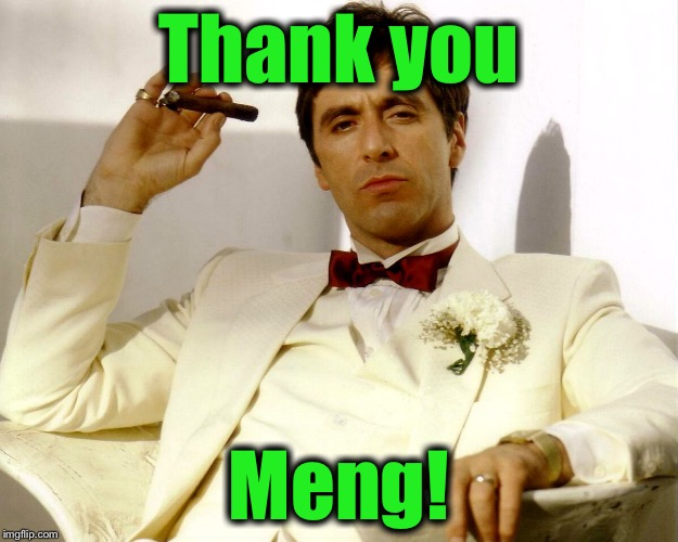 Thank you Meng! | made w/ Imgflip meme maker
