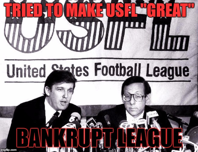 "How Drumpf Made the USFL ""Great"" 