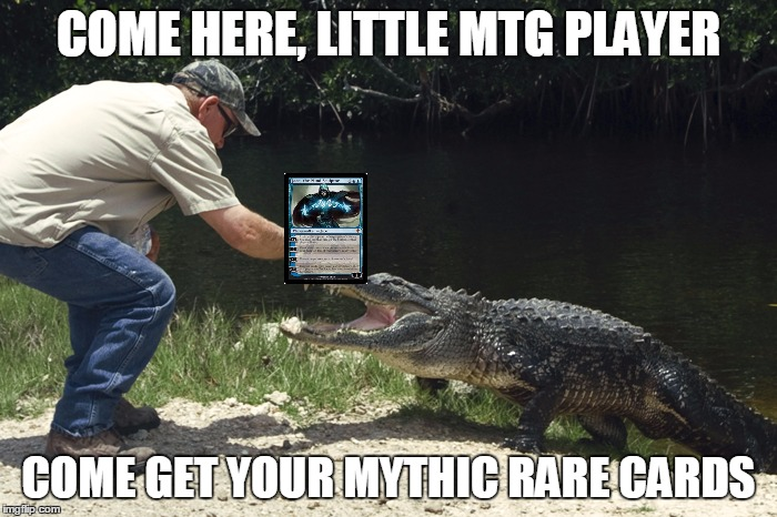 Everyone Wants Jace |  COME HERE, LITTLE MTG PLAYER; COME GET YOUR MYTHIC RARE CARDS | image tagged in come here x come get your x,mtg,memes,funny | made w/ Imgflip meme maker