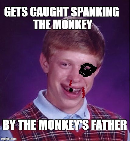 GETS CAUGHT SPANKING THE MONKEY BY THE MONKEY'S FATHER | made w/ Imgflip meme maker