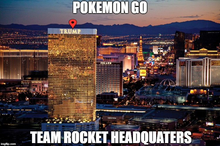 Pokemon Go Team Rocket Headquaters Image Tagged In Trumppokemon Go
