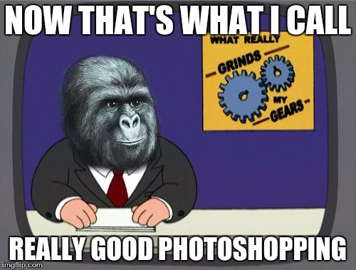 Jimmies Griffin | NOW THAT'S WHAT I CALL REALLY GOOD PHOTOSHOPPING | image tagged in jimmies griffin | made w/ Imgflip meme maker