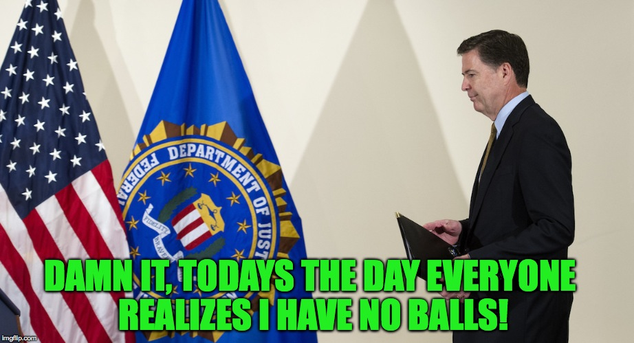 DAMN IT, TODAYS THE DAY EVERYONE REALIZES I HAVE NO BALLS! | made w/ Imgflip meme maker